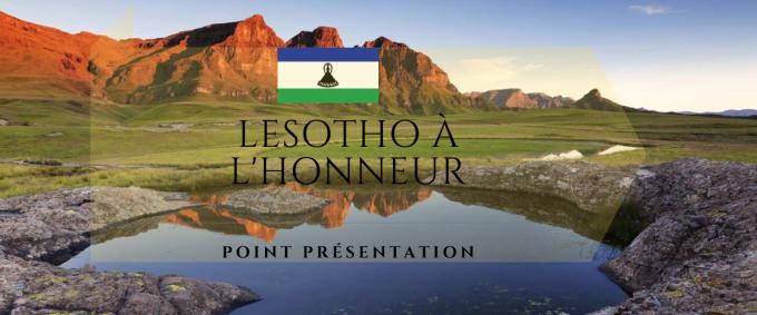 Lesotho à l'Honneur  : Point Présentation
