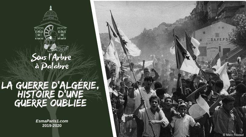La guerre d'Algérie, histoire d'une guerre oubliée