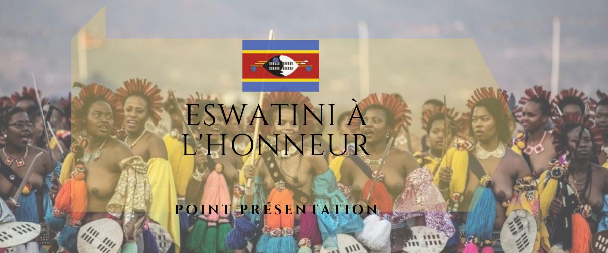 Point présentation : l'Eswatini