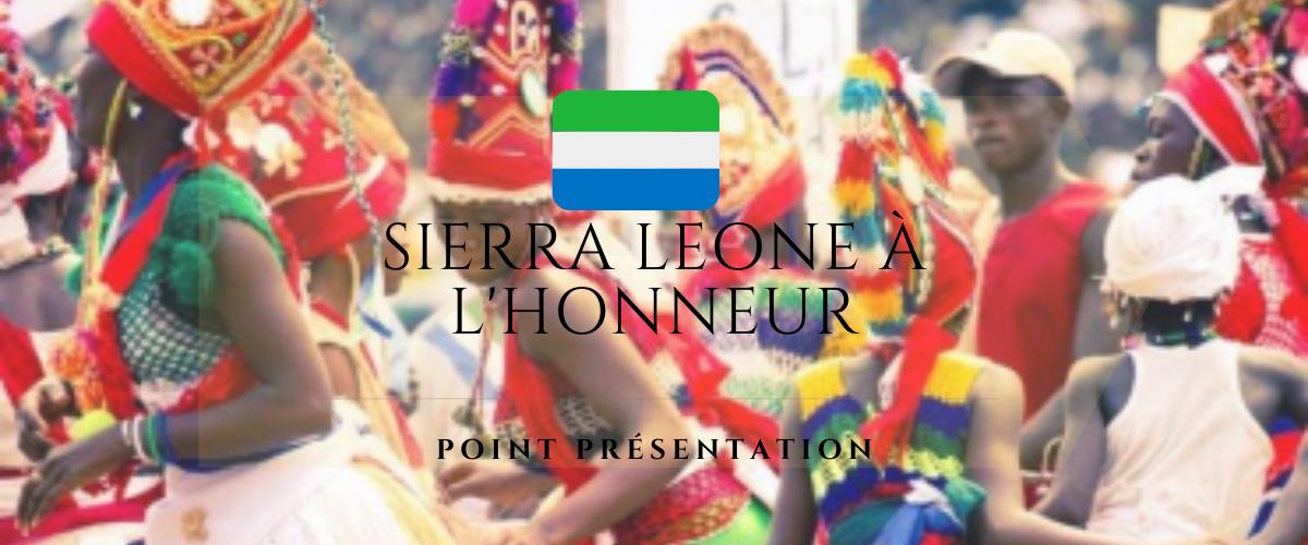 Point Présentation : La Sierra Leone