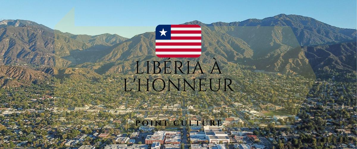 Point culture : Le Libéria