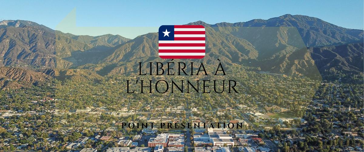 Point présentation: Le Libéria